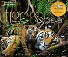 Tigers Forever: Saving the World's Most Endangered Big Cat by Sharon Guynup, Steve Winter (Hardback, 2009)