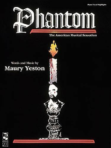 Phantom - The American Musical Sensation by Yeston