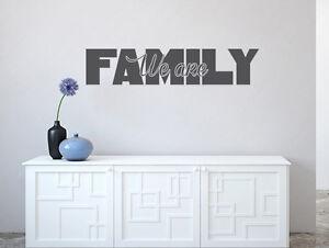 Das Bild Wird Geladen Wandtattoo Flur Sprueche We Are Family Nr 2