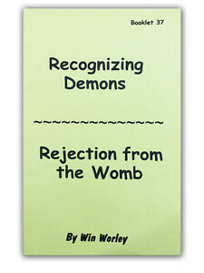 Details about Recognizing Demons & Rejection From The Womb - Booklet #37 by  Win Worley