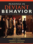Readings in Deviant Behavior by Addrain Conyers, Alex Thio, Thomas C. Calhoun (Paperback, 2009)