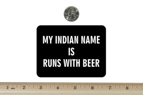 3 x 4 Biker Refrigerator Magnet My Indian Name Is BM615