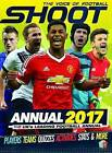 Shoot Annual: 2017 by Little Brother Books Limited (Hardback, 2016)