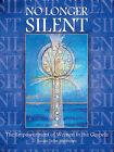 No Longer Silent: The Empowerment of Women in the Gospels by Susan D Matthews (Paperback / softback, 2011)