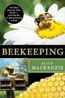 Beekeeping: An Easy Step-By-Step Guide to Setting Up and Maintaining a Hive by Alice MacKenzie (Paperback / softback, 2013)