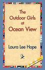 The Outdoor Girls at Ocean View by Laura Lee Hope (Hardback, 2006)