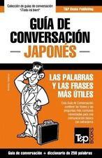Guía de Conversación Español-Japonés y mini diccionario de 250 palabras (Spanish