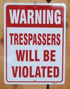 Warning Trespassers will be Shot hunting gun firearm sign