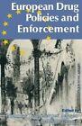 European Drug Policies and Enforcement by Palgrave Macmillan (Paperback, 1995)