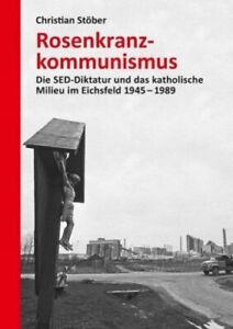 Rosenkranzkommunismus-von-Christian-Stoeber-Buch-NEU