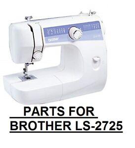 Original Brother LS-2725 Sewing Machine Replacement Repair Parts