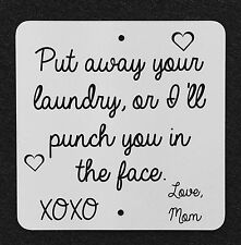 Put Your Laundry Away Punch 11.5x8.75 Vinyl Wall Art Decal Removable Sticker