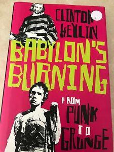Clinton-Heylin-Babylon-039-s-Burning-From-Punk-to-Grunge-2007