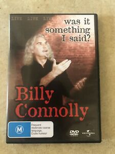 BILLY-CONNOLLY-LIVE-WAS-IT-SOMETHING-I-SAID-DVD-R4-AUS-SELLER
