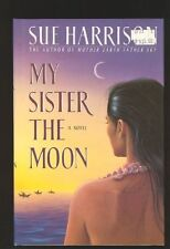 My Sister the Moon by Sue Harrison (1992, Hardcover)