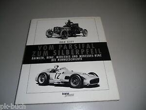 Libro-Ilustrado-Mercedes-por-El-Parsifal-a-La-Silberpfeil-Daimler-Benz