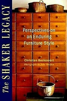 Shaker Legacy: Perspectives on an Enduring Furniture Sty... | Buch | Zustand gut