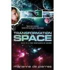 Transformation Space by Marianne de Pierres (Paperback, 2010)