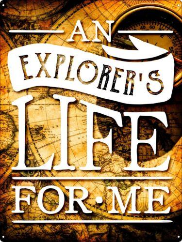 Tin Sign An Explorers Life For Me Yellow 30.5x40.7cm