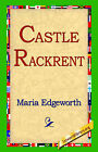Castle Rackrent by Maria Edgeworth (Hardback, 2006)