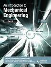 An Introduction to Mechanical Engineering: Part 2 by Michael Clifford (Paperback, 2010)