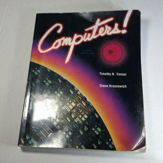 Computers! Fifth Edition McGraw-Hill Trainor Krasnewich 1996