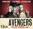 The Avengers - The Lost Episodes by John Dorney, Justin Richards (CD-Audio, 2015)