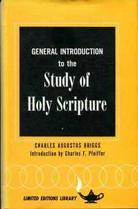 Briggs-Charles-Augustus-GENERAL-INTRODUCTION-TO-THE-STUDY-OF-HOLY-SCRIPTURE-TH