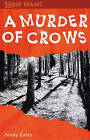 A Murder of Crows by Penny Bates (Paperback, 2007)