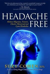 Details about Headache Free: Relieve Migraine, Tension, Cluster, Menstrual  Headaches SIGNED
