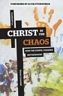 Christ in the Chaos: How the Gospel Changes Motherhood by Kimm Crandall (Paperback / softback, 2013)