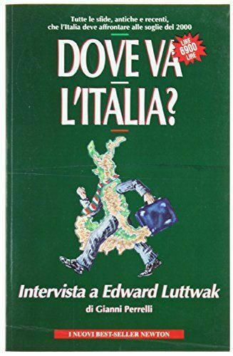 Dove va l'Italia? - Edward N. Luttwak