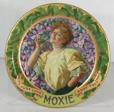 ca1910 MOXIE SODA TIN LITHOGRAPH ADVERTISING TIP TRAY PRETTY GIRL CHANGE TRAY