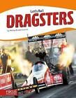 Dragsters by Wendy Hinote Lanier (Paperback, 2017)
