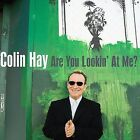 Are You Lookin' at Me? by Colin Hay (CD, Apr-2007, Compass (USA))