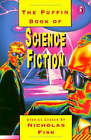 The Puffin Book of Science Fiction by Penguin Books Ltd (Paperback, 1994)