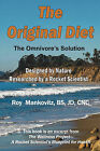 The Original Diet - The Omnivore's Solution by BS JD CNC Roy Mankovitz (Paperback, 2009)