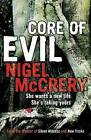 Core of Evil: DCI Mark Lapslie: Book 1 by Nigel McCrery (Paperback, 2008)