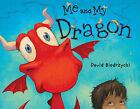 Me and My Dragon by David Biedrzycki (Hardback, 2011)