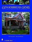 Gingerbread Gems: Victorian Architecture of Oak Bluffs by Arthur P. Richmond (Paperback, 2007)