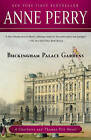 Buckingham Palace Gardens by Anne Perry (Paperback / softback, 2011)