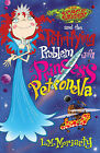 The Space Brigade and the Petrifying Problem with Princess Petronella by L. M. Moriarty (Paperback, 2009)