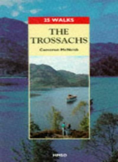 The Trossachs (25 Walks Series) By Cameron McNeish