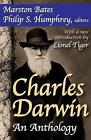 Charles Darwin: An Anthology by Philip S. Humphrey, Marston Bates, Lionel Tiger (Paperback, 2009)