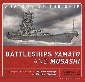 Anatomy of the Ship: Battleships Yamato and Musashi by Janusz ...