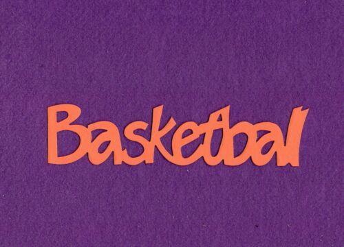 "/""BASKETBALL/"" die cuts scrapbook cards"