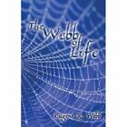 The Webb of Life 9781438976495 Paperback P H