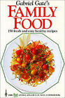 Gabriel Gate's Family Food by Anti-Cancer Council of Victoria, Gabriel Gate (Paperback, 1987)