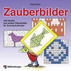Zauberbilder von Almuth Bartl (2013, Taschenbuch)