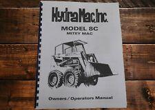 Hydra Mac Inc Model 8c Mitey Mac Loader Owners Operators Manual